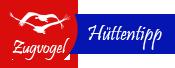 Zugvogel Hüttentipp